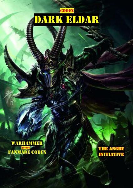 Codex - Dark Eldar Angry Emo Edition - 1d4chan
