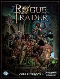 Rogue Trader (RPG) - 1d4chan