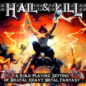 Setting:Hail and Kill - 1d4chan
